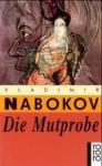 Die Mutprobe - Vladimir Nabokov