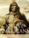 Native Americans: A History in Pictures - Arlene Hirschfelder