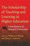 The Scholarship of Teaching and Learning in Higher Education: Contributions of Research Universities - William E. Becker, Jr., Moya L. Andrews