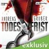 Todesfrist (Sneijder & Nemez 1) - Andreas Gruber, Achim Buch, Der Hörverlag