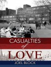 Casualties of Love - Joel Block