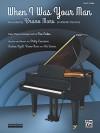 When I Was Your Man: Easy Piano, Sheet - Philip Lawrence, Andrew Wyatt, Bruno Mars, Ari Levine, Dan Coates