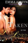 Taken by the Fae Lord: A BBW Paranormal Alpha Male Romance (Fae Erotica Romance Shorts Book 1) - Emma Alisyn