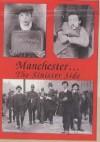 Manchester...The Sinister Side - Steve Jones