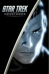 Star Trek: Countdown #1 - JJ Abrams, Roberto Orci, Alex Kurtzman, Mike Johnson, Tim Jones, David Messina