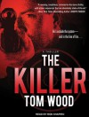The Killer - Tom Wood, Rob Shapiro