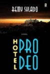 Hotel Prodeo - Remy Sylado