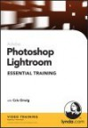 Photoshop Lightroom Essential Training - Chris Orwig