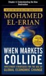 When Markets Collide, Chapter 4 - Understanding the New Destination - Mohamed El-Erian