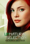 Unnatural Selection - Victoria Escobar