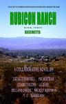 Rubicon Ranch: Secrets - Pat Bertram, JJ Dare, Claire Collins, Dellani Oakes, Mickey Hoffman, T.C. Harrelson, Lazarus Barnhill