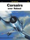 Corsairs: Over Rabaul - Tomasz Szlagor