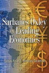 Sarbanes Oxley in Leading Economies - Sanjay Anand