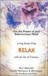 Living Stress-Free - Relax and Let Go Of Tension - Scott Sulak