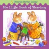 My Little Book of Sharing - Marjorie Ainsborough Decker, Katy Bratun