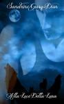 Alla Luce Della Luna (The Assassin Shifters Vol. 3) - Sandrine Gasq-Dion, ALESSANDRA MAGAGNATO, SARA BENATTI