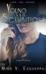 Young and Scambitious - Mina V. Esguerra