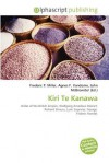 Kiri Te Kanawa - Frederic P. Miller, Agnes F. Vandome, John McBrewster