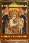 The Venerable Bede - A Short Biography - Charles Plummer