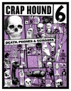 Crap Hound # 6 (Death, Telephones, & Scissors) - Sean Tejaratchi