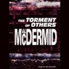 The Torment Of Others - Val McDermid, Vari Sylvester