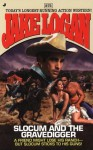 Slocum 275: Slocum and the Gravedigger - Jake Logan