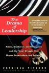The Drama of Leadership - Patricia Pitcher, Henry Mintzberg
