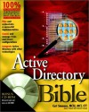 Active Directory Bible [With CDROM] - Curt Simmons