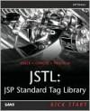 Jstl: JSP Standard Tag Library Kick Start - Jeff Heaton