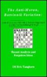 The Anti-Meran Botvinnik Variation: Recent and Forgotten Ideas - Eric Im Tangborn, Eric Tangborn