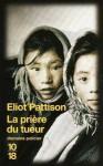 La prière du tueur - Eliot Pattison, Freddy Michalski