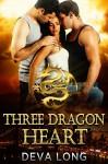Three Dragon Heart: Paranormal BBW Shapeshifter Dragon Romance - Deva Long