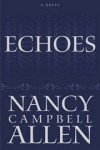 Echoes - Nancy Campbell Allen