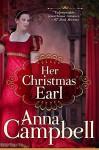 Her Christmas Earl: A Regency Novella - Anna Campbell