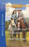 An Officer and a Maverick (Montana Mavericks: What Happened at the) - Teresa Southwick