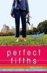 Perfect Fifths - Megan McCafferty