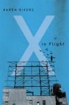 X in Flight - Karen Rivers