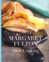 Margaret Fulton Slow Cooking - Margaret Fulton