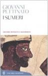 I sumeri - Giovanni Pettinato