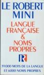 Le Robert Mini: Langue Francaise & Noms Propres (French Edition) - Inc Distribooks