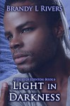 Light In Darkness (Others of Edenton Book 6) - Tara Shaner, Brandy L. Rivers
