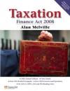 Taxation: Finance ACT 2008 - Alan Melville