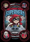 Red Riding Hood, Superhero: A Graphic Novel (Far Out Fairy Tales) - Otis Frampton, Otis Frampton