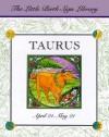 Taurus (Little Books) - Teresa Celsi
