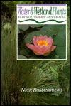 Water & Wetland Plants for Southern Australia - Nick Romanowski