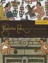 Florentine Codex: Book 8: Book 8: Kings and Lords - Bernardino de Sahagún, Arthur J.O. Anderson, Charles E. Dibble, Bernardino de Sahagún