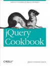 Jquery Cookbook: Solutions & Examples for Jquery Developers - Cody Lindley