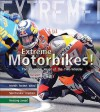 Extreme Motorbikes - Clive Gifford