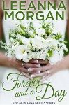 Forever and a Day (The Montana Brides Book 7) - Leeanna Morgan