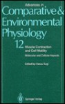 Advances in Comparative and Environmental Physiology: Muscle Contraction and Cell Motility : Molecular and Cellular Aspects - Haruo Sugi